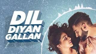 Dil_Diyaan_Galaan_(Audio_Remix)_ _Parmish_Verma_ _Wamiqa_Gabbi_ _Latest_Punjabi_Songs_2020