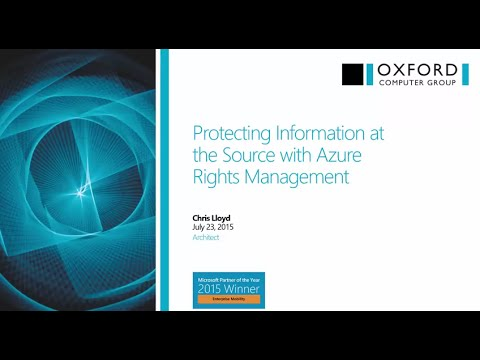 Protect Information at the Source with Azure Rights Management Service: Webinar