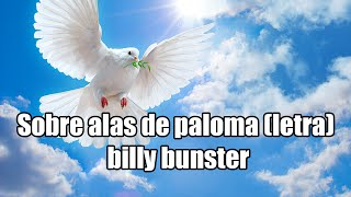 Watch Billy Bunster Sobre Alas De Paloma video