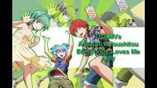 [AMV] Ansatsu Kyoushitsu - ✗ Everybody Loves Me ✗