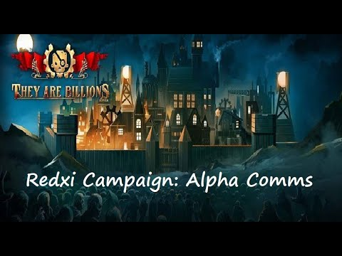 They are Billions CAMPAIGN : 100% Alpha Communications Centre with hidden  area