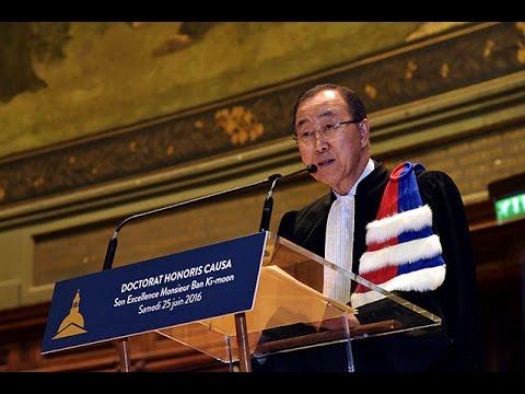 Remise des insignes de Docteur Honoris Causa à Ban Ki-moon