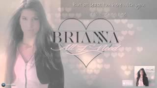 [Lyrics] Brianna - All I Need