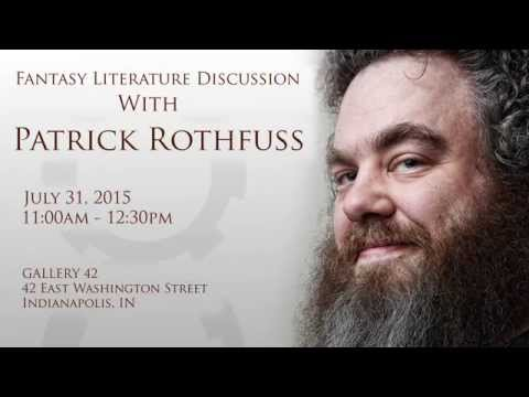 Fantasy Literature Discussion with Patrick Rothfuss and Beth Avila