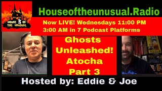 GHOSTS UNLEASHED! The Atocha Mystery Continues #houseoftheunusual.com #houseoftheunusual.radio