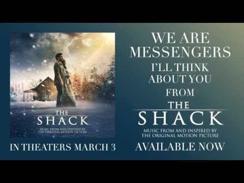 Thumbnail: We Are Messengers - I'll Think About You [Official Audio] (From The Shack)