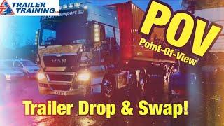 POV Trailer Drop & Swap!