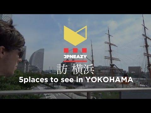 5 places to see in Yokohama MINATO MIRAI