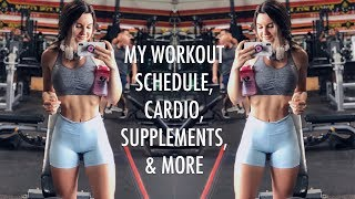 My Current Fitness Routine | Workout Schedule, Cardio, Supplements & more