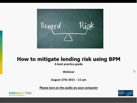 Webinar How to mitigate lending risk using BPM – A best practice guide
