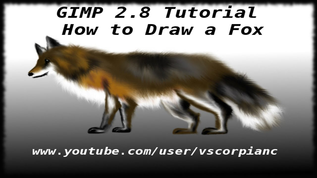 Gimp Tutorial  How To Draw And Color A Fox By Vscorpianc