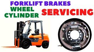 forklift maintenance || brake wheel cylinder servicing and maintenance || brake changing procedure