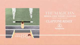 Download The Magician - When The Night Is Over feat. Newtimers (Claptone Remix) MP3 song and Music Video