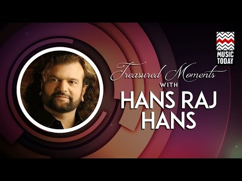 Treasured Moments With Hans Raj Hans I Audio Jukebox I Vocal | Sufi