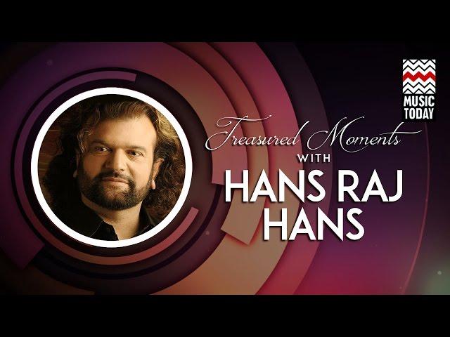 Treasured Moments With Hans Raj Hans I Audio Jukebox I Vocal | Sufi