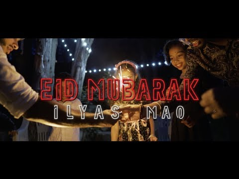 Eid Mubarak - Ilyas Mao (Official Nasheed Video)