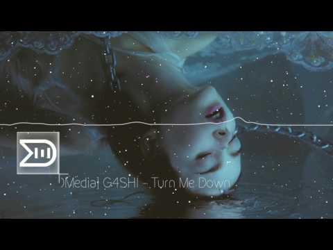 ▶ ▶  G4SHI  ♬  Turn Me Down