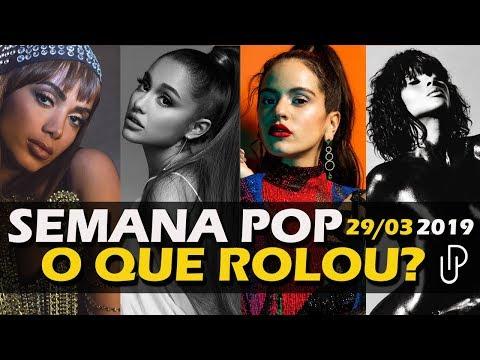 SEMANA POP   Físico da Anitta Rosalía na Farofa Ariana Com Mais Música Nova e Muito +