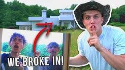 I BROKE INTO THE DOBRE BROTHERS HOUSE!!
