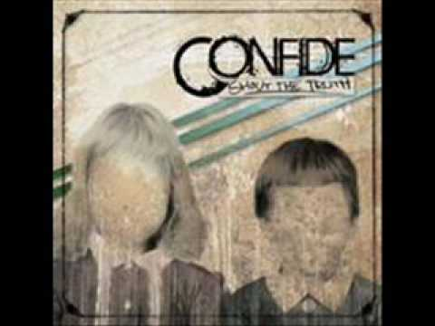 Confide - Cant See The Forest For The Trees