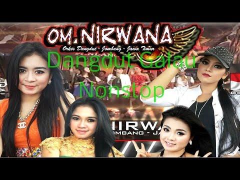 Dangdut Galau Nonstop OM Nirwana Terbaru 2015 | Dangdut G a l a u  Indonesia 2015