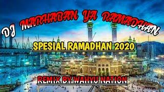 Download DJ MARHABAN YA RAMADHAN - HADDAD ALWI    SPESIAL BULAN SUCI RAMADHAN 2020