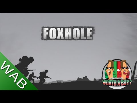Foxhole Review (Alpha) - Worthabuy?