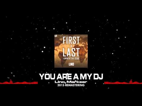 Lino - You Are A My DJ (2015 Remastering) Out Now