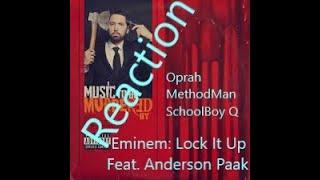 Reaction Eminem LOCK IT UP ft. Anderson Paak Mentions Oprah, MethodMan, Schoolboy Q Raw/Uncut