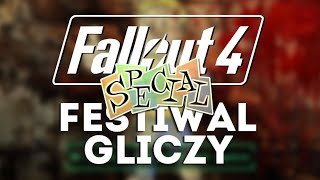 Fallout 4 - Festiwal Gliczy Special | Jak oszukiwać w Fallout 4