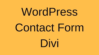 Setup Contact Form with Divi - WordPress