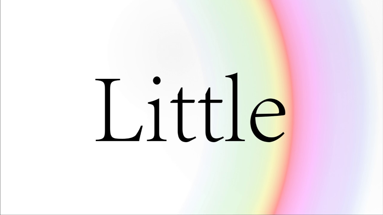 How to Pronounce Little  How to Say Little