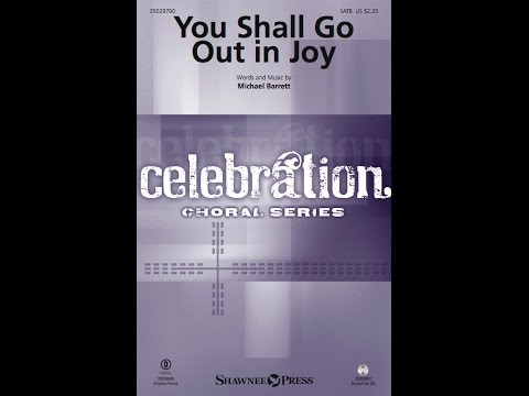 YOU SHALL GO OUT IN JOY - Michael Barrett