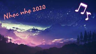 Nhạc trẻ 2020 || Nhạc Remix ||