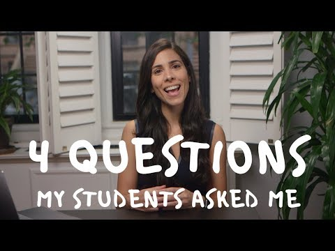 4 QUESTIONS MY STUDENTS ASKED ME