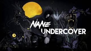 Repeat youtube video NANE - UNDERCOVER