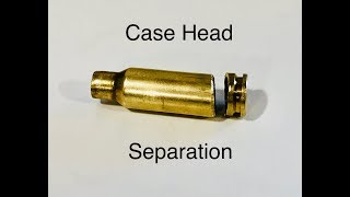 Case Head Separation -- How To Remove Stuck Case