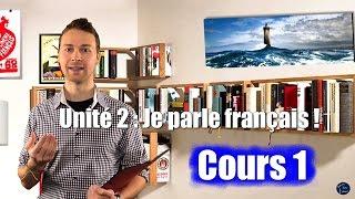 Französisch lernen online / für Anfänger / Unité 2 Cours 1