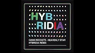 【TRANCE】Genki Rockets - Heavenly Star (HYBRIDIA Remix)【HANDS UP】