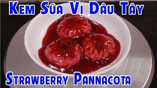 Món Kem Sữa Vị Dâu Tây | Strawberry Panna Cotta - Chef Nhà Nghèo | CNN Channel