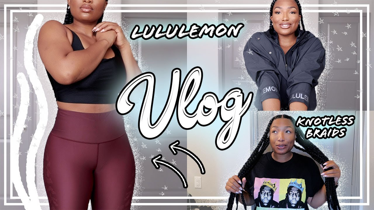 VLOG | MY FIRST PAIR OF LULULEMON LEGGINGS! TRY-ON HAUL + HOW I KEEP MY KNOTLESS BRAIDS FRIZZ-FREE!