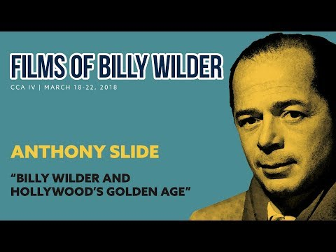 """Billy Wilder and Hollywood's Golden Age"" - Anthony Slide"