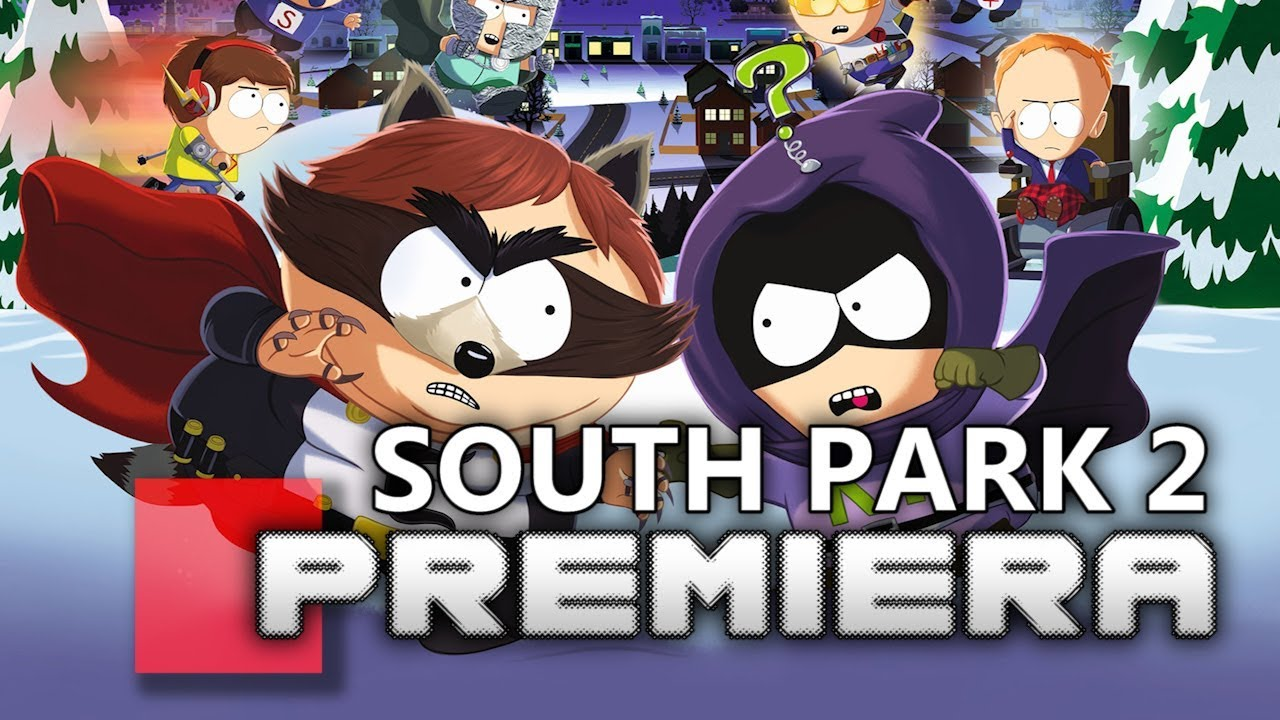 SOUTH PARK: THE FRACTURED BUT WHOLE –  PREMIERA