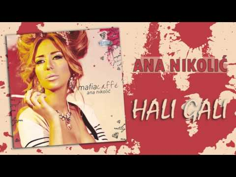 Ana Nikolic - Hali gali - (Audio 2010) HD