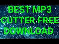 BEST FREE MP3 CUTTER DOWNLOAD ANDROID