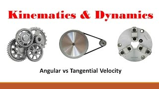 Kinematics (Part 1: Tangential & Angular Velocity)