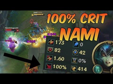 WHEN NAMI GOES 100% CRIT - League of Legends