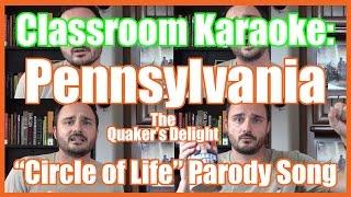 Pennsylvania: The Quaker's Delight (Classroom Karaoke version) - @MrBettsClass