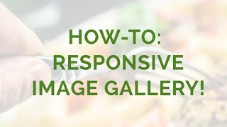 How-to: Responsive Image Gallery! thumbnail