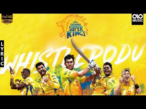 Chennai Super Kings Official #Whistle Podu Song 2018| Lyric | Yellove | Infinite Music